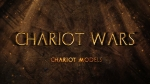 Chariot Models Video | Chariot Wars Videos