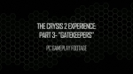 Experience Part 3 - Gatekeepers | Crysis 2 Videos