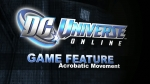 'Acrobatics' video | DC Universe Online Videos