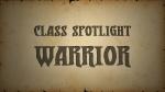 Warrior Class Video | Eden Eternal Videos