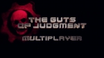'The Guts of Judgment - Multiplayer' Video. | Gears of War: Judgment Videos