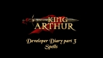 Dev Diary #3 - Spells | King Arthur Videos