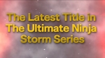 Trailer #2 | Naruto Shippuden: Ultimate Ninja Storm Generations Videos