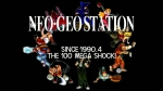 The 100 Mega Shock Video | NEOGEO Station Videos