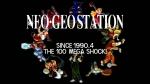 The 100 Mega Shock Video | NEOGEO Station Videos