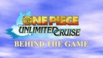 One Piece Unlimited Cruise 2 Trailer - Behind the Game