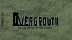 Dainty Decal Demonstration | Overgrowth Videos