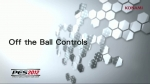 Off the Ball Controls | PES 2012 Videos