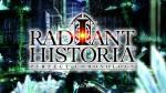 Trailer | Radiant Historia: Perfect Chronology Videos