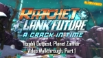 Tombli Outpost Planet Zanifar #1 | Ratchet & Clank: A Crack In Time Videos