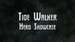 Tide Walker Hero Showcase | Realm of the Titans Videos