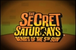 The Secret Saturdays: Beasts of the 5th Sun Trailer